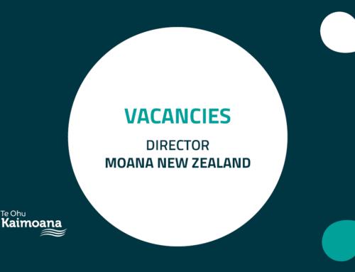 Director positions – Moana New Zealand