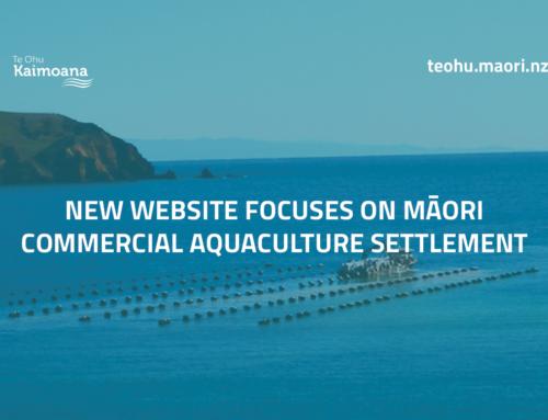 New website focuses on Māori Commercial Aquaculture Settlement